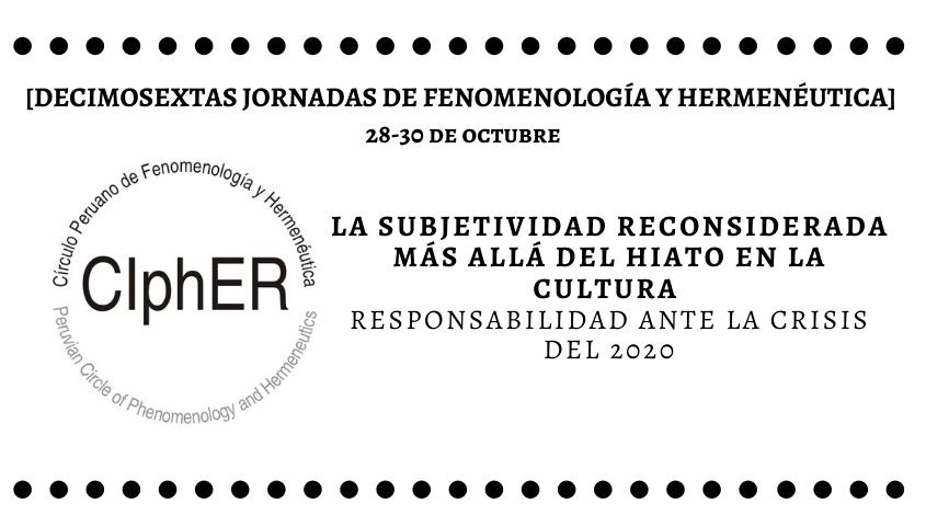 Convocatoria de sumillas: XVI Jornadas Peruanas de Fenomenología y Hermenéutica