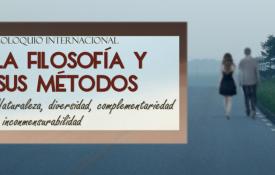 La filosofía y sus métodos. Coloquio internacional sobre las diversas metodologías filosóficas: naturaleza, diversidad, complementariedad e inconmensurabilidad