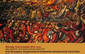 """Terceras Jornadas sobre Teoría Crítica:  """"Crítica y progreso social. Desafíos post- y decoloniales"""" (16 – 18 de Noviembre)"""