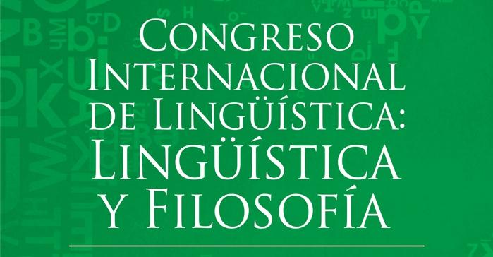 XII Congreso internacional de lingüística: Lingüística y Filosofía
