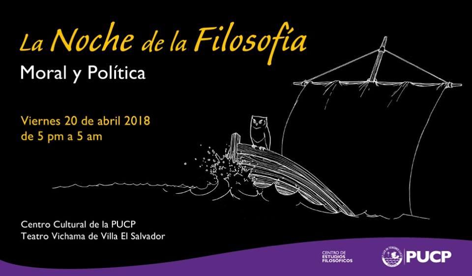 """Noche de la Filosofía 2018 """"Moral y Política"""" - 20/04"""